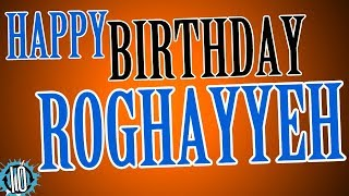 Happy Birthday ROGHAYYEH! 10 Hours Non Stop Music & Animation For Party Time #Birthday #Roghayyeh