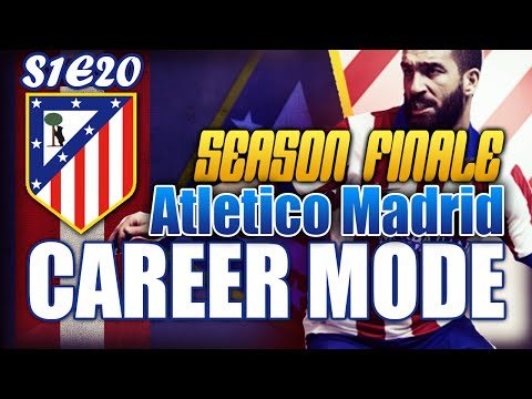 FIFA 15 Career Mode - SEASON FINALE! DO WE WIN LA LIGA?  - Atletico Madrid Career Mode S1E20