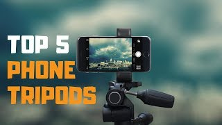 Best Phone Tripods in 2019 - Top 5 Phone Tripods Review