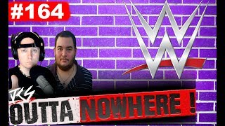 OUTTA NOWHERE #164 - Fox Responds to Low Ratings & WWE AEW News