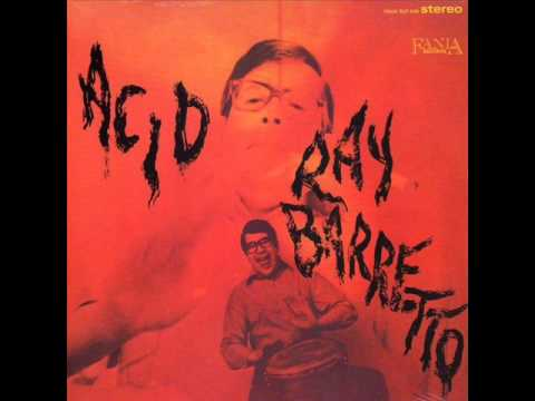 Ray Barretto Acid Mercy Mercy Baby