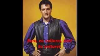 Elvis Presley - I'll Be Back (com legendas)