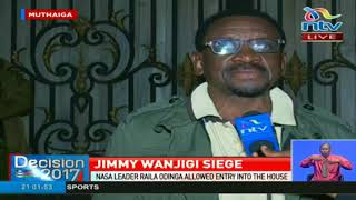 Police yet to leave Jimmy Wanjigi's residence despite Court order
