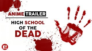 Anime Trailer - High School Of The Dead (DaNiMe.Ver)