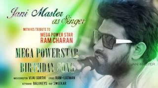 Mega Power Star Birthday Song || Jani Master || Vijai Gorthi