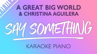 Say Something Piano Karaoke Instrumental A Great Big World Christina Aguilera