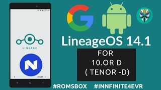 Lineage OS 14.1 ROM [VoLTE] for 10.or D | Tenor D | Nougat 7.1.2
