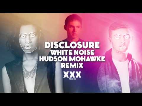 Disclosure feat. AlunaGeorge - White Noise (Hudson Mohawke Remix)