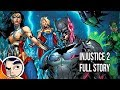 Injustice 2 - Full Story | Comicstorian