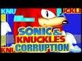 SEGA SEGA SEGA | Sonic & Knuckles Corruption