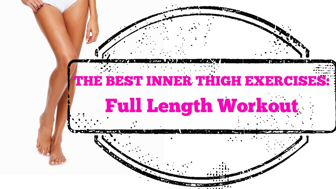 ... Thigh Exercises EVER - Full Length 10-Minute Home Workout - YouTube