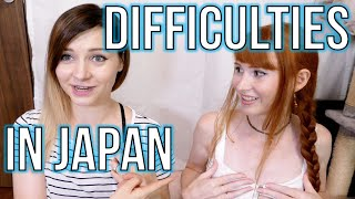 The hardest parts of living in Japan