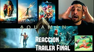 Reacción Trailer Final de Aquaman ¿Logrará salvar al Universo DC?