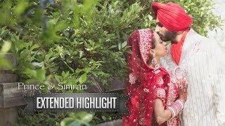 Prince & Simran Extended Wedding Highlight Video - Best Sikh Wedding Movie