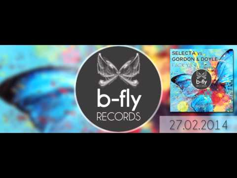 Selecta Vs. Gordon & Doyle - Fack Ya (extended Mix) video