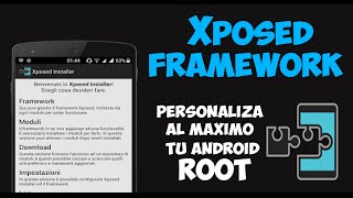 Personaliza al máximo tu Android ROOT | Xposed Framework