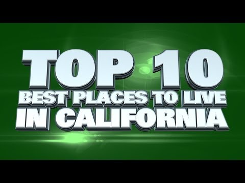 Top 10 Best Places to live in California 2014