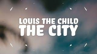 Download Lagu Louis The Child, Quinn XCII - The City (Lyrics) Gratis STAFABAND