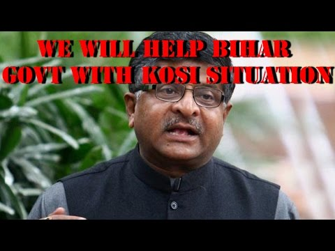 Ravi Shankar Prasad on Bihar's Kosi curse