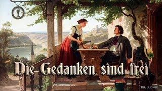 Die Gedanken Sind Frei ✠ [German folk song][+ english translation]