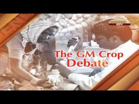 Special Report (Agenda 2014) - The GM Crop debate