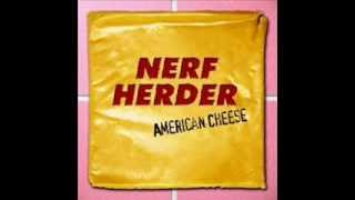 Watch Nerf Herder Cashmere video
