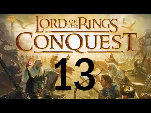 THIS LEVEL IS HARD! Let's Play Lord of the Rings Conquest Part 13