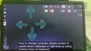 how to change computer display screen to upside down, sideways or right side up using shortcut keys