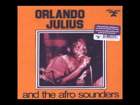 Orlando Julius & The Afro Sounders - Kete Kete Koro