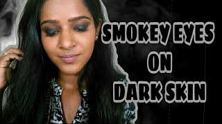 Smokey Eyes on Dark/Dusky Indian Skin