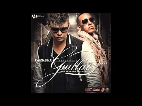 Daddy Yankee Ft Farruko - Guillao