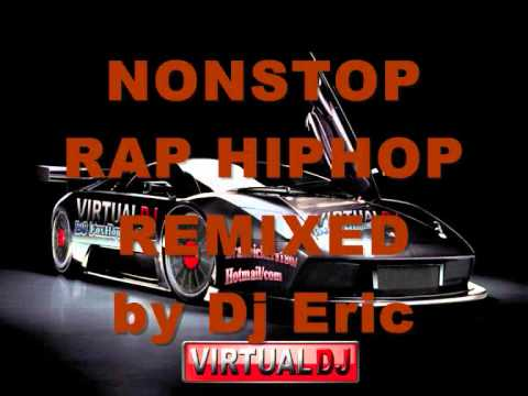 Nonstop Rap Hiphop Remixed 2