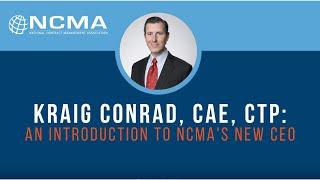 Kraig Conrad: An Introduction to NCMA's New CEO