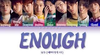 SF9 (에스에프나인) - ENOUGH (Color Coded Lyrics Eng/Rom/Han)