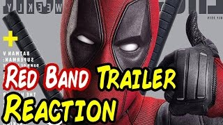 DEADPOOL Official RED BAND Trailer NERD REACTION!!!
