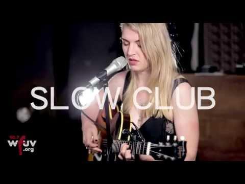 Slow Club - Not Mine To Love