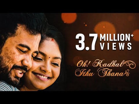 Oh Kadhal Ithu Thana -  New Tamil Romantic Short Film 2018 || by Chudar KVS