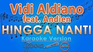 download lagu Vidi Aldiano - Hingga Nanti Feat. Andien Karaoke Instrumental gratis