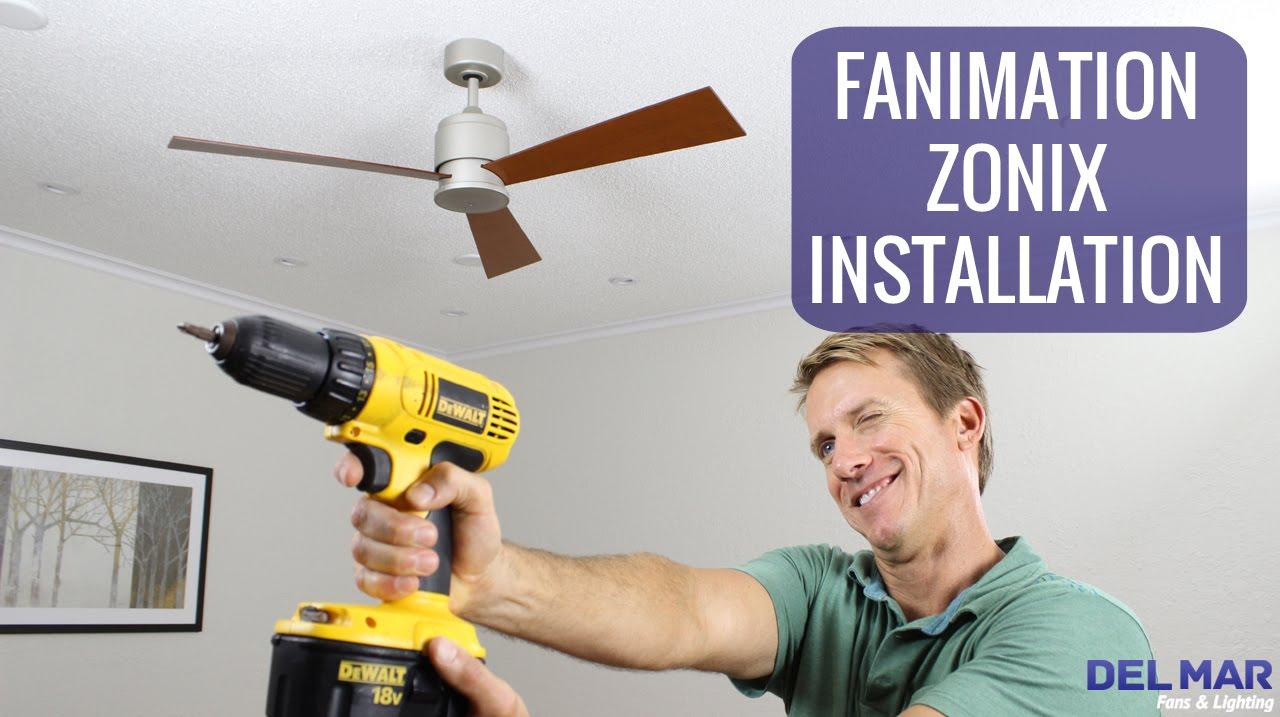 Fanimation Zonix Ceiling Fan Installation Youtube