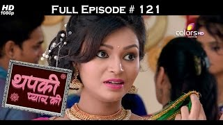 Thapki Pyar Ki - TV Ka Blockbuster - 11th October 2015 - थपकी प्यार की - Full Episode (HD)
