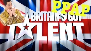 PPAP on Britains Got Talent