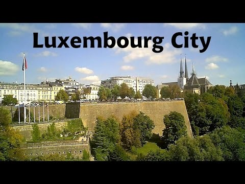 LUXEMBOURG Capital City [HD]