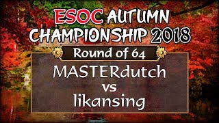 [AoE3] ESOC Autumn 2018 Second Chance — RO64: MASTERdutch vs likansing