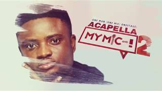 Acapella My Mic & I 2018