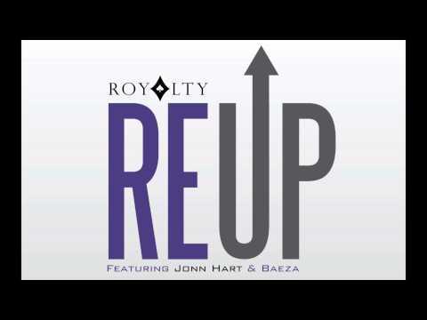 Royalty | REUP ft. Jonn Hart & Baeza (Prod by J Maine)