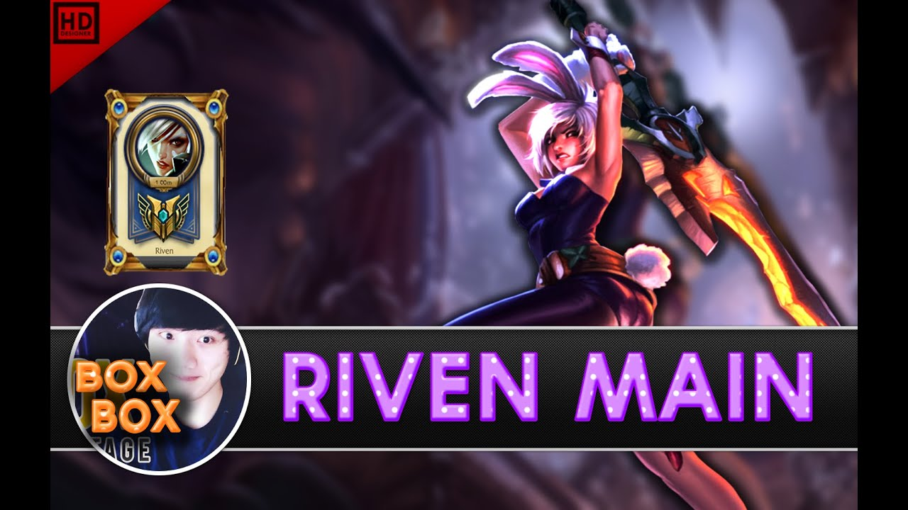 BOXBOX RIVEN MAIN Compilation | 1 MILLION MASTERY POINTS - league of legends