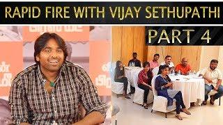 ஏன் என் கிட்ட மட்டும் இதை கேட்கறீங்க? | Vijay Sethupathi Press Meet Final | Part - 4