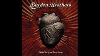 Watch Burden Brothers Shadow video