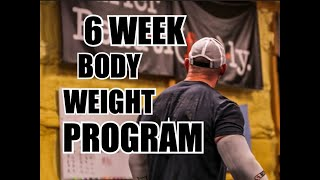 6 Week Bodyweight Strength & Conditioning Program!