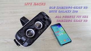 How To Use Old Samsung Gear VR With Galaxy S10 - Best Value 2020